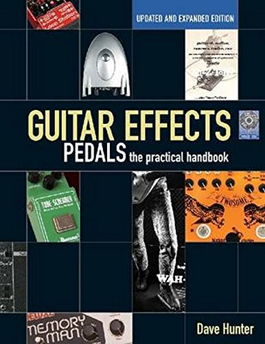 Guitar Effects Pedals: The Practical -