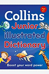 Collins Junior Illustrated Dictionary: Boost your word power, for age 6+ (Collins Primary Dictionaries) Paperback