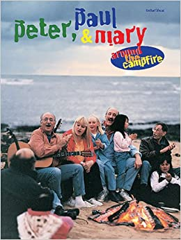 ?TXT? Peter Paul & Mary: Around The Campfire. debut brain based Serie shipping sirva Courses