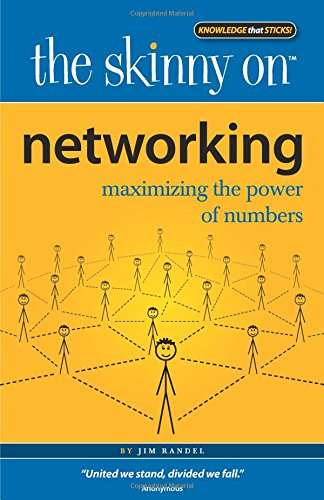 The Skinny on Networking: Maximizing the Power of Numbers