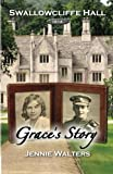 Grace's Story: 1914 (Swallowcliffe Hall) (Volume 2)
