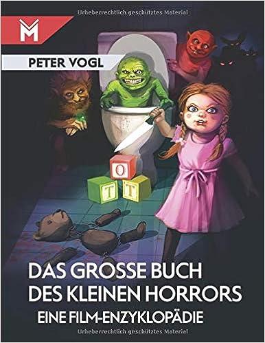 Das große Buch des kleinen Horrors: Eine Film-Enzyklopädie 51CPbgcQ%2BfL._SX384_BO1,204,203,200_