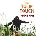 The Tulip Touch | Anne Fine