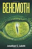 Behemoth, Jonathan C. Leicht, 144973331X