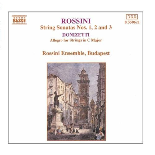 ROSSINI: String Sonatas / DONIZETTI : Allegro for Strings