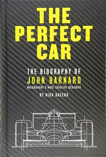 - The Perfect Car: The Biography of John Barnard – Motorsport's Most Creative Designer