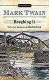 Roughing It (Signet Classics)