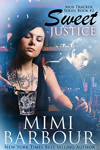 (Sweet Justice (Mob Tracker Series Book)