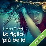 La figlia più bella (Le indagini di Norberto Melis 11) | Hans Tuzzi