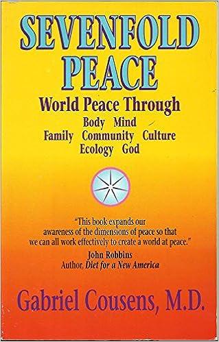Book Sevenfold Peace: World Peace Through Body Mind Family Community Culture Ecology God