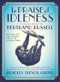 img - for In Praise of Idleness: The Classic Essay with a New Introduction by Bradley Trevor Greive book / textbook / text book