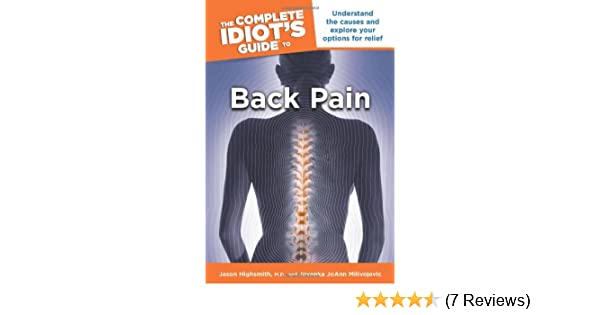 The Complete Idiots Guide to Back Pain