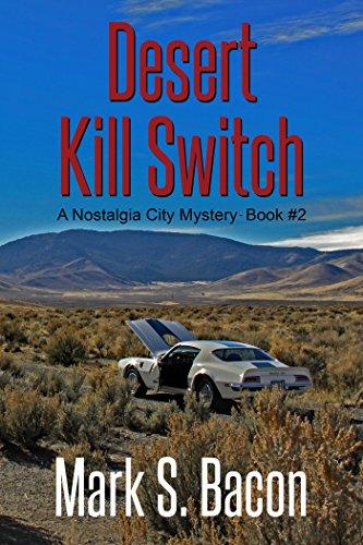 Desert Kill Switch Nostalgia City Mystery