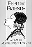 Fefu and Her Friends (PAJ Books), Maria Irene Fornes, 155554052X