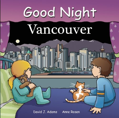 Good Night Vancouver (Good Night Our - Kids Vancouver In Stores