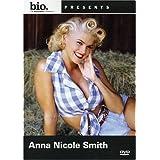 A-E Biography Anna Nicole Smith