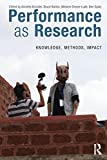 img - for Performance as Research: Knowledge, methods, impact book / textbook / text book