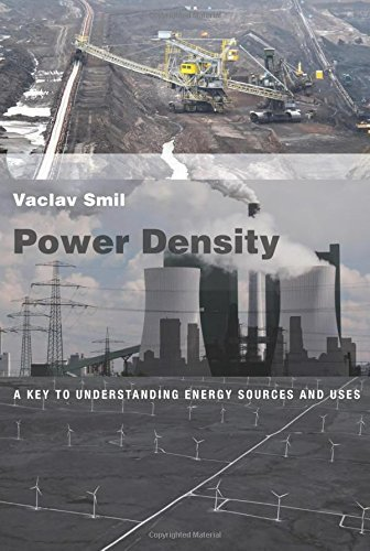 image for Power Density: A Key to Understanding Energy Sources and Uses (The MIT Press)