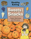 Sweets and Snacks, Susan Martineau and Hel James, 1599202468