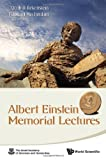 Albert Einstein Memorial Lectures, Raphael Mechoulam and Jacob D. Bekenstein, 9814329428