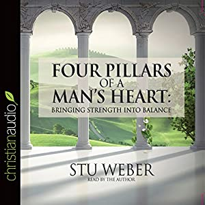 Four Pillars of a Man's Heart Audiobook