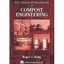 The Practical Handbook of Compost Engineering