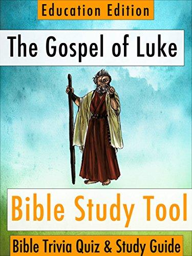 The gospel of luke bible trivia quiz study guide education the gospel of luke bible trivia quiz study guide education edition bibleeye fandeluxe Choice Image