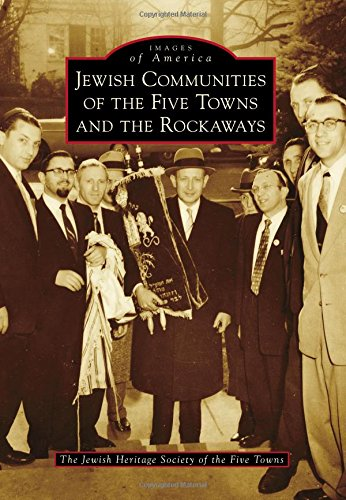 Jewish Communities of the Five Towns and the Rockaways (Images of - Queens Md Town
