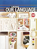 Using Our Language, Donald J. Bissett, 0810714507