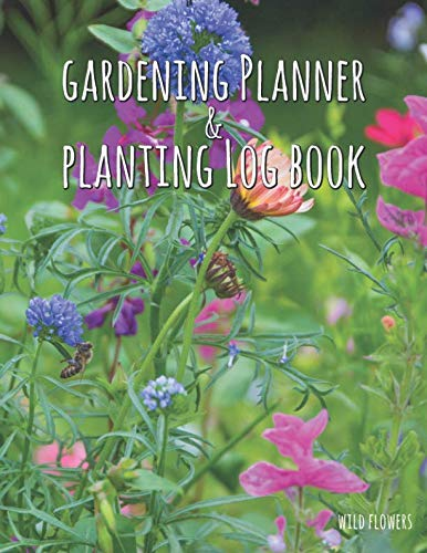 - Gardening Planner & Planting Log Book: Bumblebee (120 pages, 8.5 x 11)