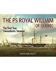 The PS Royal William: The First True Transatlantic Steamer