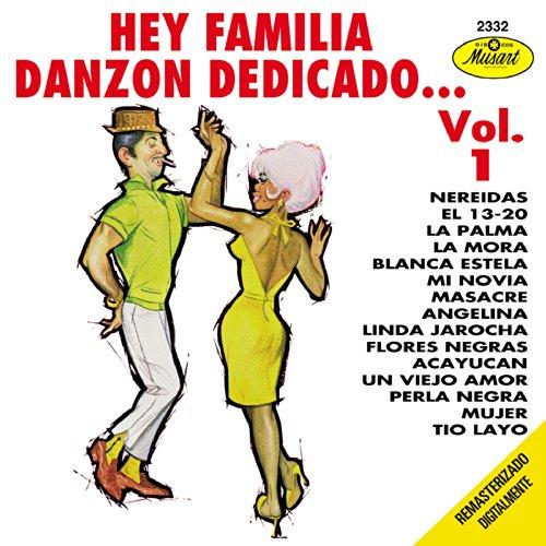 ... Hey Familia Danzon Dedicado Vol 1