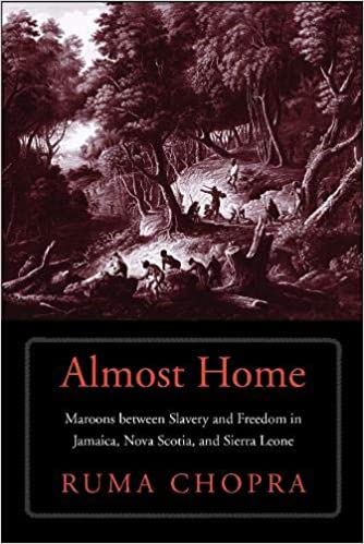 Almost Home: Maroons between Slavery and Freedom in Jamaica