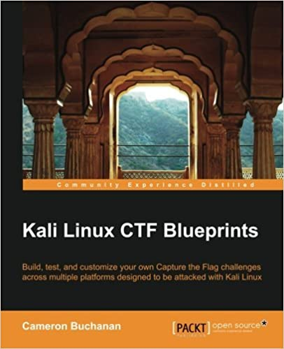 Book Kali Linux CTF Blueprints by Cameron Buchanan (2014-08-13)