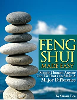 Feng Shui Made Easy (Simple Changes Anyone Can Do) by [Lee, Susan]