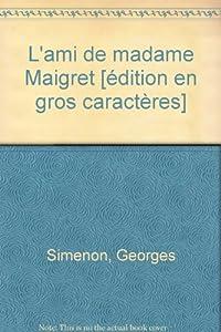 "Afficher ""L'amie de Madame Maigret"""