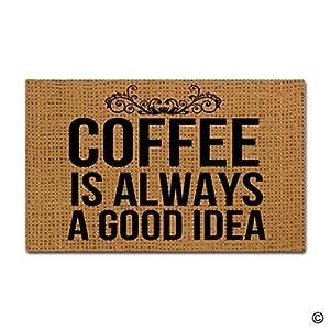 """msmr alfombrilla de puerta de entrada–divertido felpudo–café es siempre una buena Idea diseñado para interiores Home decorativo alfombrilla para suelo de zona non-woven fabric top 18""""x30"""""""