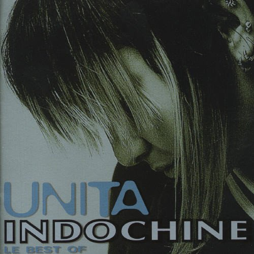 Indochine - Unita Best Of - Zortam Music