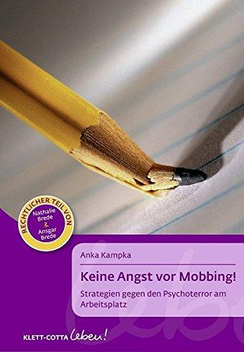 keine-angst-vor-mobbing-strategien-gegen-den-psychoterror-am-arbeitsplatz-klett-cotta-leben