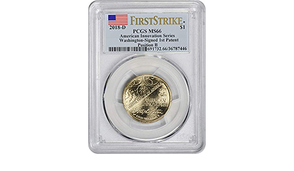 2018-D Innovation Dollar 1st Patent Position B MS66 PCGS First Strike