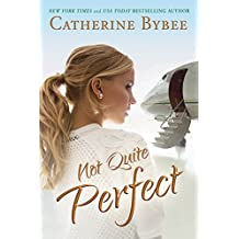 Not Quite Perfect (Not Quite Series Book 5)
