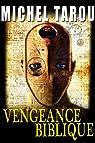 Vengeance biblique par Tarou
