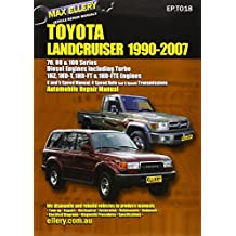 Toyota Landcruiser 1990-2007 Automobile Repair Manual: Diesel Engines including Turbo