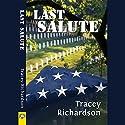 Last Salute Hörbuch von Tracey Richardson Gesprochen von: Maxine Mitchell