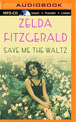 Save Me The Waltz  A Novel