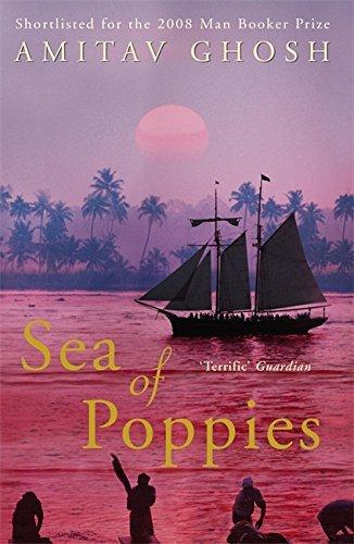 Sea of Poppies by Amitav Ghosh (9-Jul-2009) Paperback