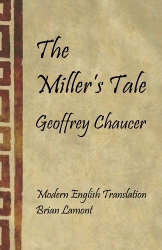 The Miller's Tale: Modern English Translation (The Canterbury Tales)