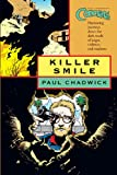 Killer Smile, Paul Chadwick, 1593074697