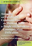 img - for Assessing and Developing Communication and Thinking Skills in People with Autism and Communication Difficulties: A Toolkit for Parents and Professionals (Jkp Resource Materials) book / textbook / text book