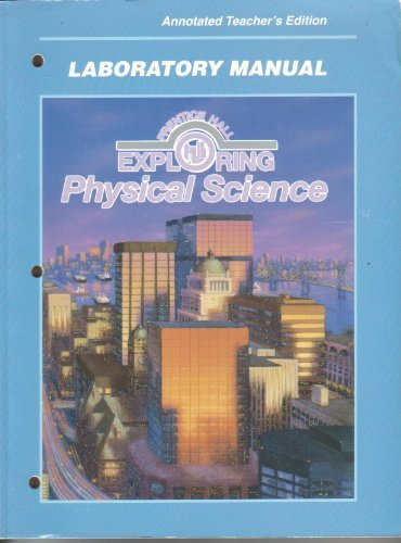 Laboratory Manual for Prentice Hall Physical Science [ANNOTATED TEACHER'S EDITION]